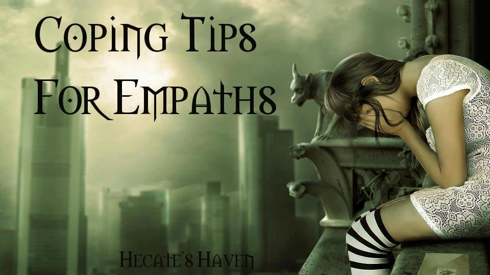 Coping Tips for Empaths~
