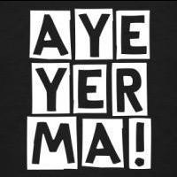 Aye_Yer_Ma