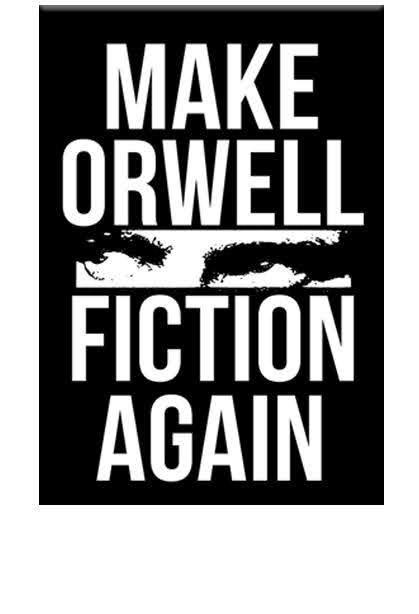 make-orwell-fiction-again-magnet_600x.jpg