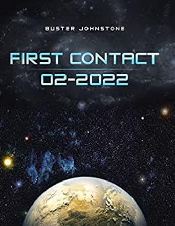 Interview with Buster Johnstone, Author of First Contact 02/2022