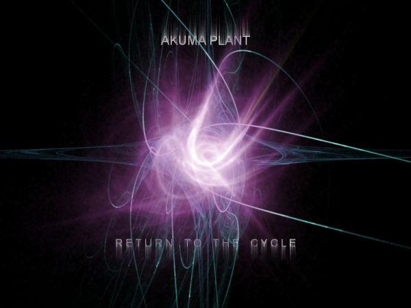 Akuma Plant - Return To The Cycle